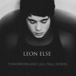 Leon-Else-Tomorrowland-All-Fall-Down